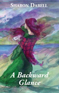 A Backward Glance by Sharon Dabell