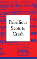 L220 Rebellious Scots to Crush by Arran Johnston