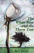 L222 The Rose and the Thorn Tree by Roy Pugh